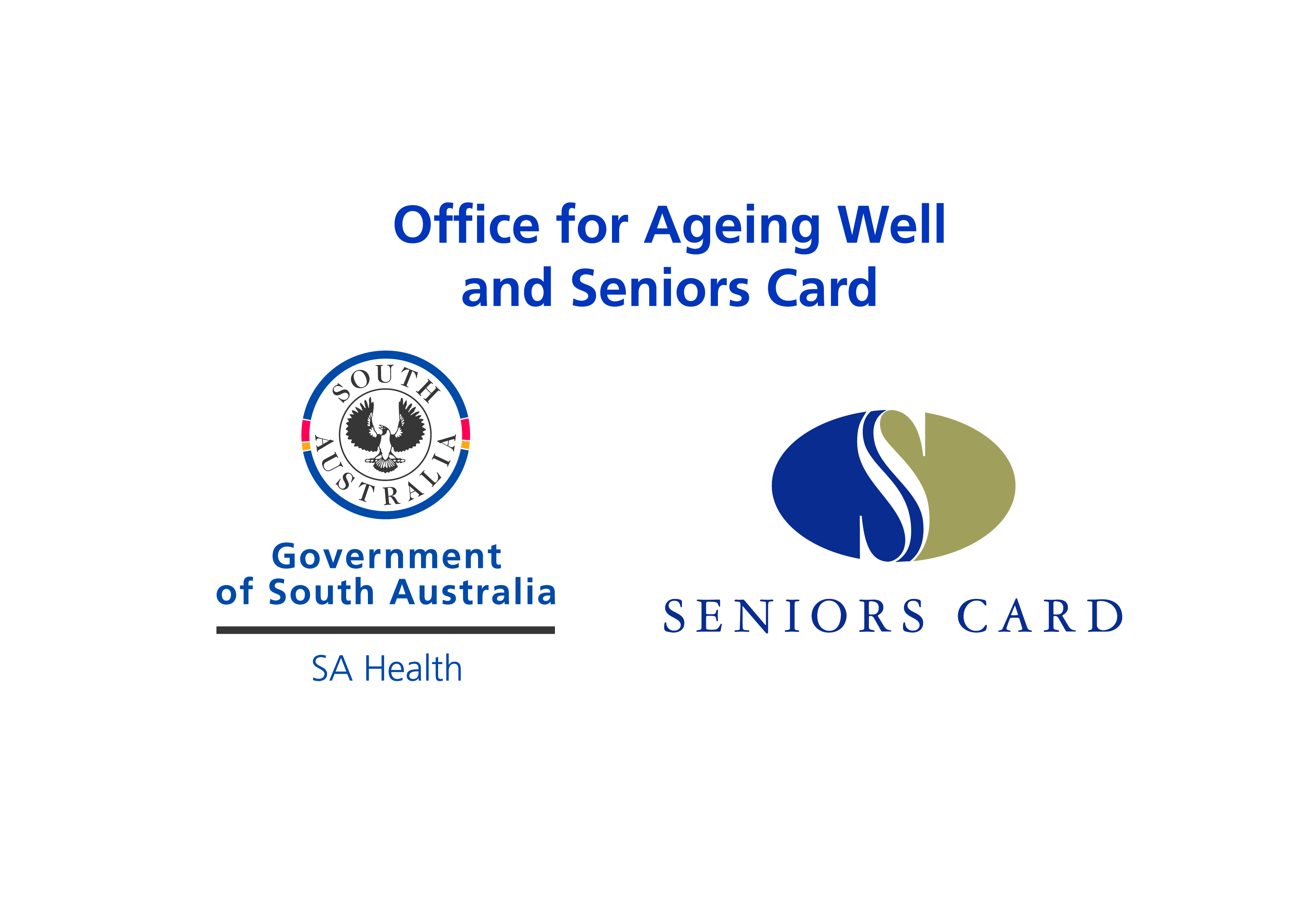 Office for Ageing Well and Seniors Card
